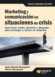 Marketing y comunicación en situaciones de crisis